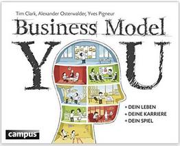 Change Management Business Model You Clark, Osterwalder, Pigneur 2013