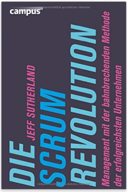 Change Management: Die Scrum Revolution, Jeff Sutherlande 2015