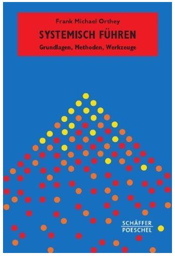 Führungskräfteentwicklung Systematisch Führen Buch Frank Michael Orthey
